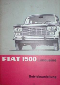 FIAT 1500 Limousine - Owner's Manual 1967