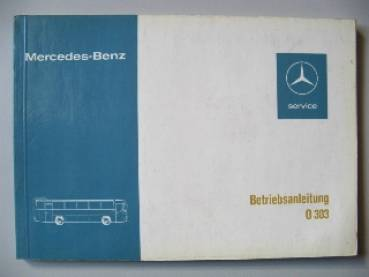 Mercedes Benz O 303 - Owner's Manual 1974