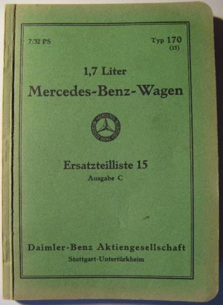 Mercedes Benz Wagen 1,7 Liter - Parts catalog 1932